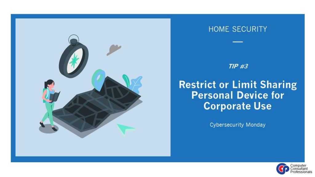Restrict or Limit Sharing Personal Device for Corporate Use