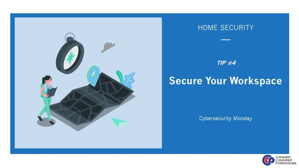 Secure Your Workspace