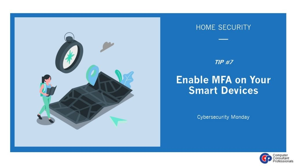 Enable MFA on Your Smart Devices
